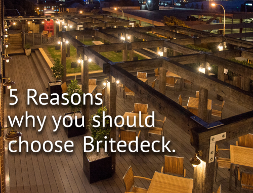 5 Reasons why you should choose Britedeck™